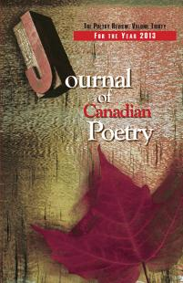 Journal of Canadian Poetry Volume 30 for the Year 2013