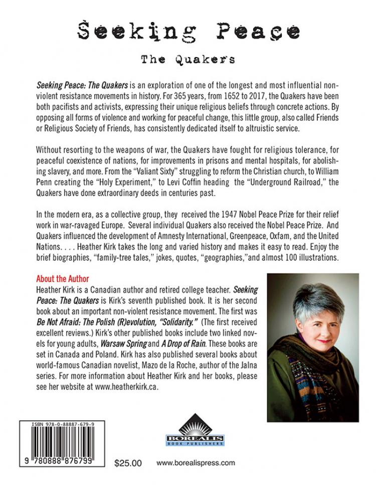 Seeking Peace: the Quakers