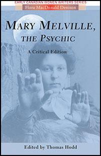 Mary Melville, the Psychic