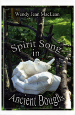 Spirit Song in Ancient Boughs