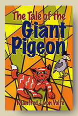 Tale of the Giant Pigeon