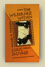 Wilderness Within, the / Corps Sauvage