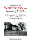 Who Were the Whiteoaks and Where Was Jalna