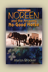 Noreen and the Amazing No-Good Horse