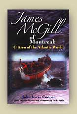 James McGill of Montreal: Citizen of the Atlantic World
