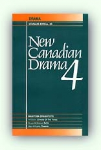 New Canadian Drama Vol. 4