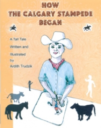 How the Calgary Stampede Began