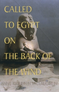 Called to Egypt on the Back of the Wind